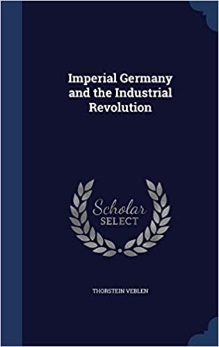 Imperial Germany and the industrial revolution