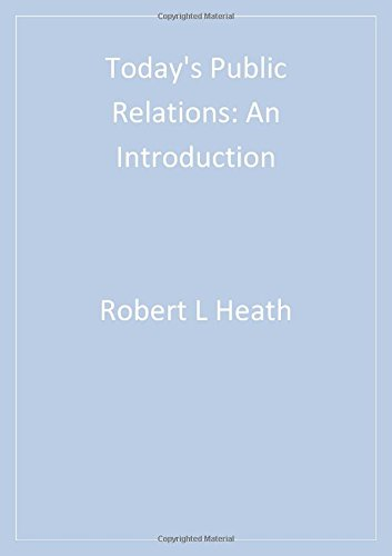 Today?s Public Relations: An Introduction