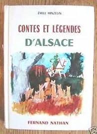 Contes et légendes d'Alsace par Émile Hinzelin