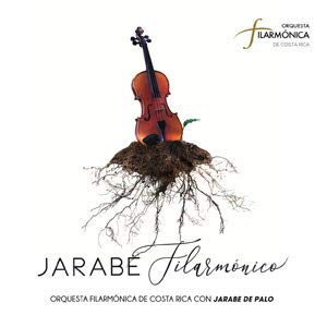 Jarabe Filarmonico - Orquesta Filarmonica De Costa Rica Con Jarabe De Palo by Casete