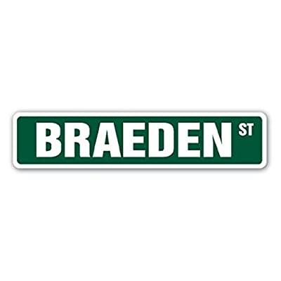 "BRAEDEN 8"" Street Sign Name Kids Childrens Room Door Bedroom Girls Boys Gift - Sticker Graphic - Auto, Wall, Laptop, Cell Sticker: Automotive"