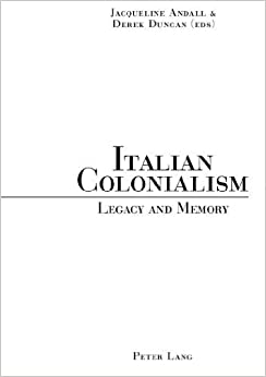 Book Italian Colonialism: Legacy and Memory (2005-04-18)