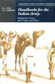 Handbooks for the Indian Army: Rajputana Classes Jats, Gujars and Ahirs