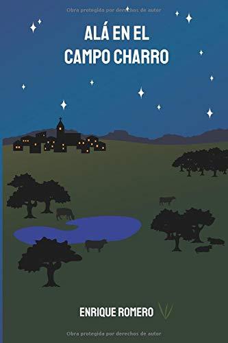 ALÁ EN EL CAMPO CHARRO