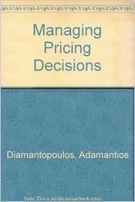 Managing Pricing Decisions