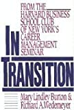 In Transition, Mary L. Burton and Richard A. Wedemeyer, 0887305172