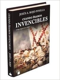 Cuando Éramos Invencibles: Amazon.es: ROJO PINILLA, Jesús ...