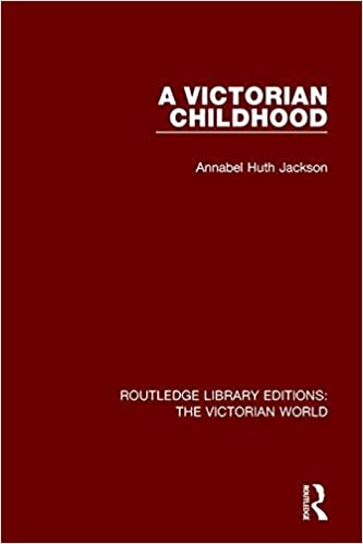 Book A Victorian Childhood (Routledge Library Editions: The Victorian World)