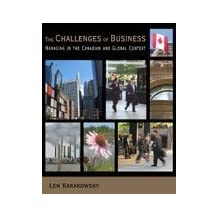 The Challenges of Business : Managing in the Canadian and Global Context