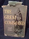 img - for The Great Command - The Story Of Marcus & Narcissa Whitman And The Oregon Country Pioneers book / textbook / text book