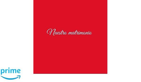 Libro De Visitas Nuestro matrimonio para bodas decoracion accesorios ideas regalos matrimonio eventos firmas fiesta hogar boda ... 21 x 21 cm Cubierta Rojo ...