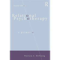 Relational Psychotherapy: A Primer