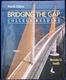 Bridging the Gap : College Reading, Smith, Brenda D., 0673466914