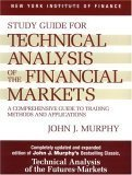 img - for Study Guide to Technical Analysis of the Financial Markets (New York Institute of Finance) [Paperback] [1999] (Author) John J. Murphy book / textbook / text book