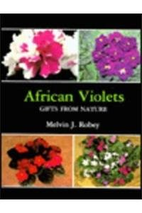 African Violets: Gifts from Nature