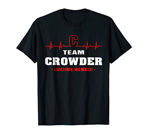 Team Crowder lifetime member shirt surname last name