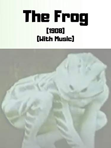 The Frog (1908) (With Music)