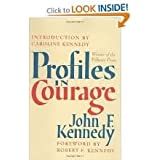 Profiles in Courage 1st (first) edition Text Only