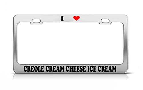 I HEART CREOLE CREAM CHEESE ICE CREAM Food Fruit Vegetable License Plate Frame
