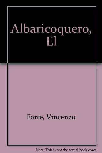 Albaricoquero, El (Spanish Edition)