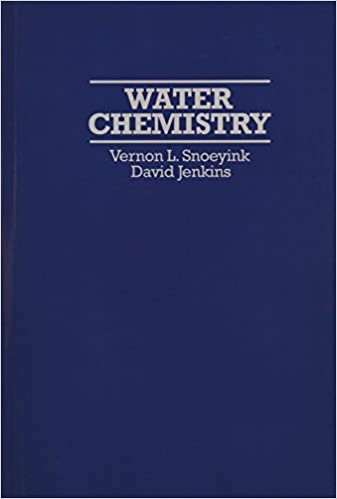 Water chemistry vernon l snoeyink david jenkins 9780471051961 water chemistry 1st edition fandeluxe Images