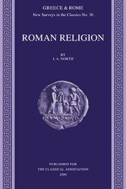 Roman Religion (New Surveys in the Classics)
