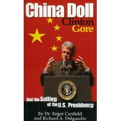 China Doll - Clinton, Gore and the Selling of the U.S. Presidency