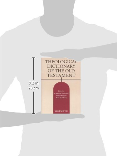 Theological Dictionary of the Old Testament, Volume VII