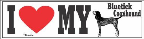 Bluetick Coonhound Bumper Sticker I Love My
