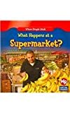 What Happens at a Supermarket?/Qué Pasa en un Supermercado?, Amy Hutchings, 1433901331