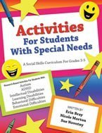 Activities for Students with Special Needs: A Social Skills Curriculum for Grades 3-5 ebook
