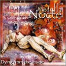 Dying From the Inside by Medulla Nocte (2000-10-03)