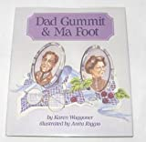 img - for Dad Gummit & Ma Foot book / textbook / text book