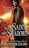 Of Saints and Shadows, Christopher Golden, 0441019056