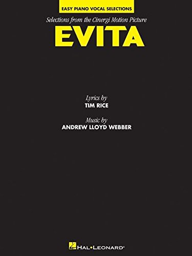 Evita - Easy Piano Vocal Selections from the Cinergi