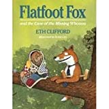 Flatfoot Fox and the Case of the Missing Whoooo, Eth Clifford, 0590484834