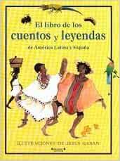 Libro De Los Cuentos Y Leyendas De America Latina Y España