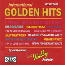 International Golden Hits By World Renown Li'l Wally