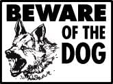 Beware of German Shepherd - Dog Aluminum Sign