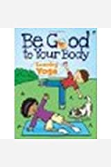 Be Good to Your Body--Learning Yoga by Fulcher, Roz, Activity Books [Dover Publications, 2012] Paperback [Paperback] Paperback