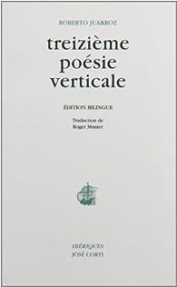 Treizième poésie verticale par Roberto Juarroz