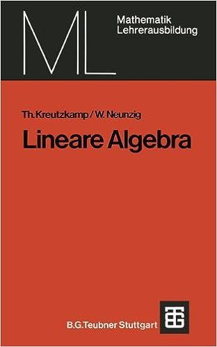 Lineare Algebra (Mathematik für die Lehrerausbildung)