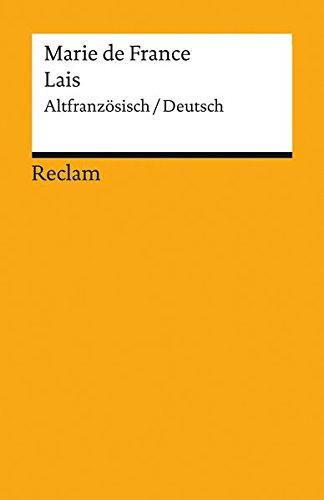 Lais: Altfranzösisch/Deutsch (Reclams Universal-Bibliothek) Taschenbuch – 7. Oktober 2015 Philipp Jeserich Marie de France jun. GmbH Verlag