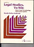 Legal Studies, to Wit, Wanda Walker Roderick, 0538111208