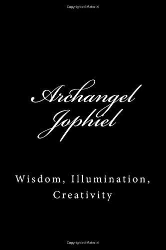 "Archangel Jophiel: Wisdom, Illumination, Creativity (A Large 6x9"" Blank Lined Journal To Write In) pdf epub"