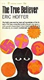 The True Believer by Hoffer, Eric (1966) Paperback