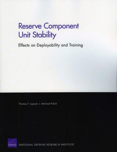Reserve Component Unit Stability: Effects on Deployability and Training (Rand Corporation Monograph)