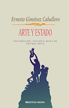 Arte y Estado eBook: Caballero, Ernesto Giménez: Amazon.es: Tienda Kindle