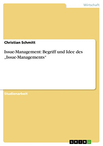 """Issue-Management: Begriff und Idee des """"Issue-Managements"""" (German Edition)"""