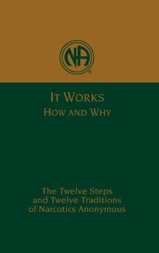 It Works: How and Why (Na Step Working Guide)